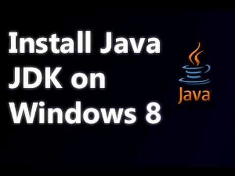 Nasıl Java'yı Yüklemek İçin Windows 8 İçin Jdk