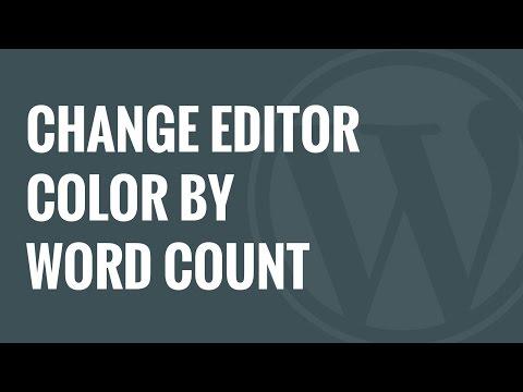 Nasıl Değişiklik Editörü Arka Plan Rengine Tarafından Kelime Sayısı İçinde Wordpress
