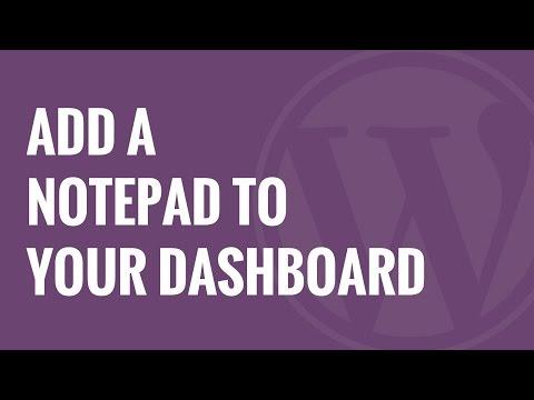 Nasıl Wordpress Dashboard İçin Bir Not Defteri Eklemek