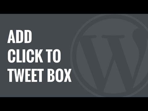 Tweet İçin Tıklayın Eklemek Nasıl Wordpress İçinde Mesaj Kutuları