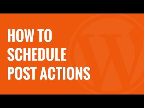 Nasıl Wordpress Mesaj Üzerinde Eylemleri Zamanlamak İçin