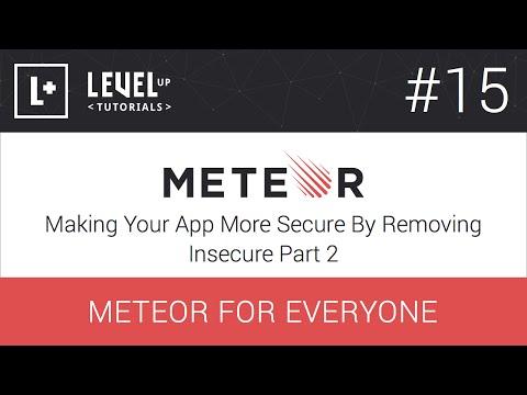 #15, App Daha Yapma Güvenli Güvensiz Bölüm 2 - Herkes İçin Meteor Kaldırarak