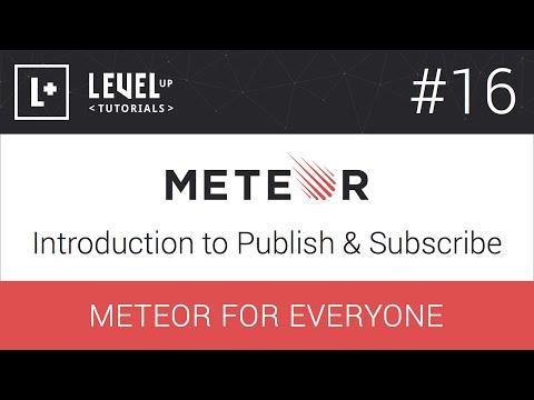 #16 Giriş Yayımlamak Ve Abone - Meteor Herkes İçin