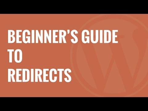 Wordpress Yeniden Yönlendirme Oluşturmak İçin Başlangıç Kılavuzu