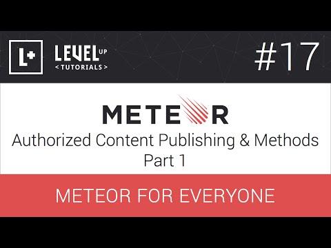 #17 İçerik Yayımlama Ve Yöntemler Bölüm 1 - Meteor Herkes İçin Yetkili