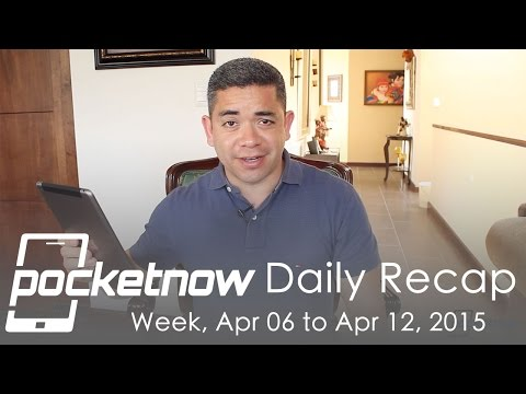 Elma İzle, Lg G4, Galaxy S6 Bükme Yorumlar Ve Daha Fazlası - Cep Günlük Recap