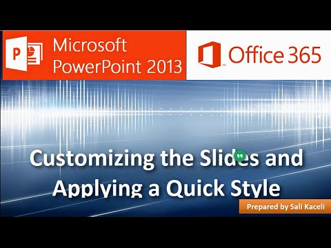 Powerpoint 2013: Slaytların Özelleştirilmesi Ve Hızlı Stil (4 / 18) Uygulama