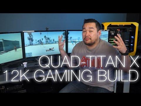 Son 12K Quad-Titan X Oyun Kurulum Ft. Samsung U28D590D 4K Monitörler