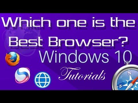 En İyi Web Tarayıcısı Windows 10 İçin