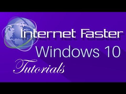 Nasıl Internet Daha Hızlı Windows 10 Kazanmak İçin