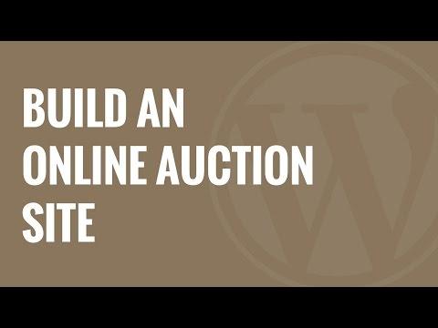 Nasıl Wordpress Kullanarak Bir Online Açık Artırma Sitesi Kurmak İçin