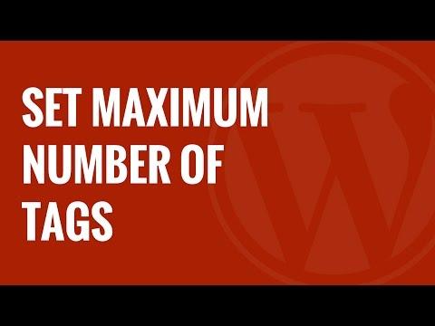 Nasıl Wordpress Posta İçin Etiketler En Fazla Sayısını Ayarlamak İçin
