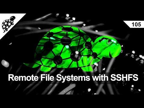 Lan Kaplumbağa 105 - Uzak Dosya Sistemleri İle Sshfs