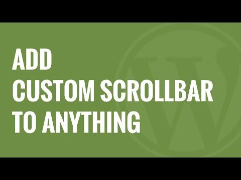 Nasıl Wordpress İçindeki Herhangi Bir Öğeye Özel Scrollbar Eklemek İçin