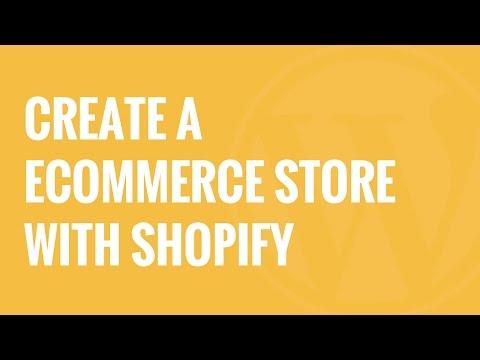 Nasıl Oluşturun Wordpress E-Ticaret Mağazası İle Shopify Yapılır