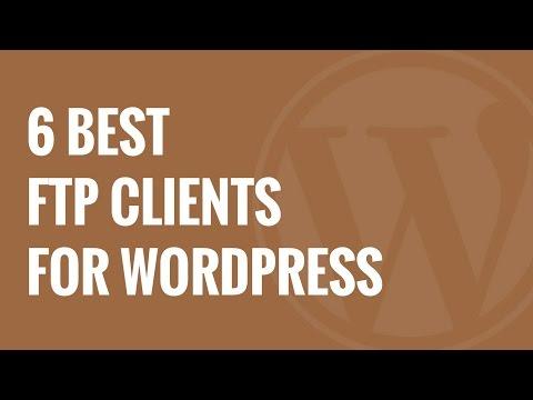 6 En İyi Ftp İstemcileri Wordpress Kullanıcıları İçin
