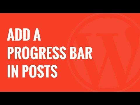 Nasıl Wordpress Mesajlar İçinde Bir İlerleme Çubuğu Eklemek İçin