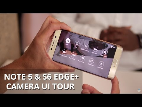 Samsung Galaxy 5 Ve Galaxy S6 Edge+ Kamera UI Tur Not